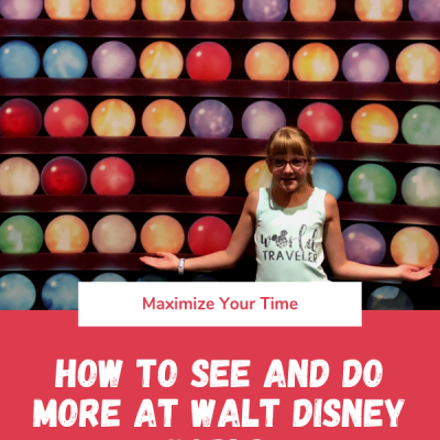 How to See & Do More at Disney