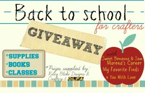 Back to School for CRAFTERS Giveaway