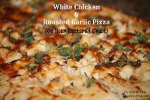 White Chicken & Roasted Garlic Pizza on Beer Battered Crust