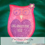 Owl Always Love You Valentine Shirt