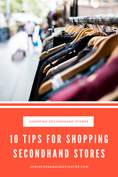 Ten Tips for Shopping Secondhand Stores to make your dollar stretch even more! #thriftstore #savingmoney #secondhandshopping