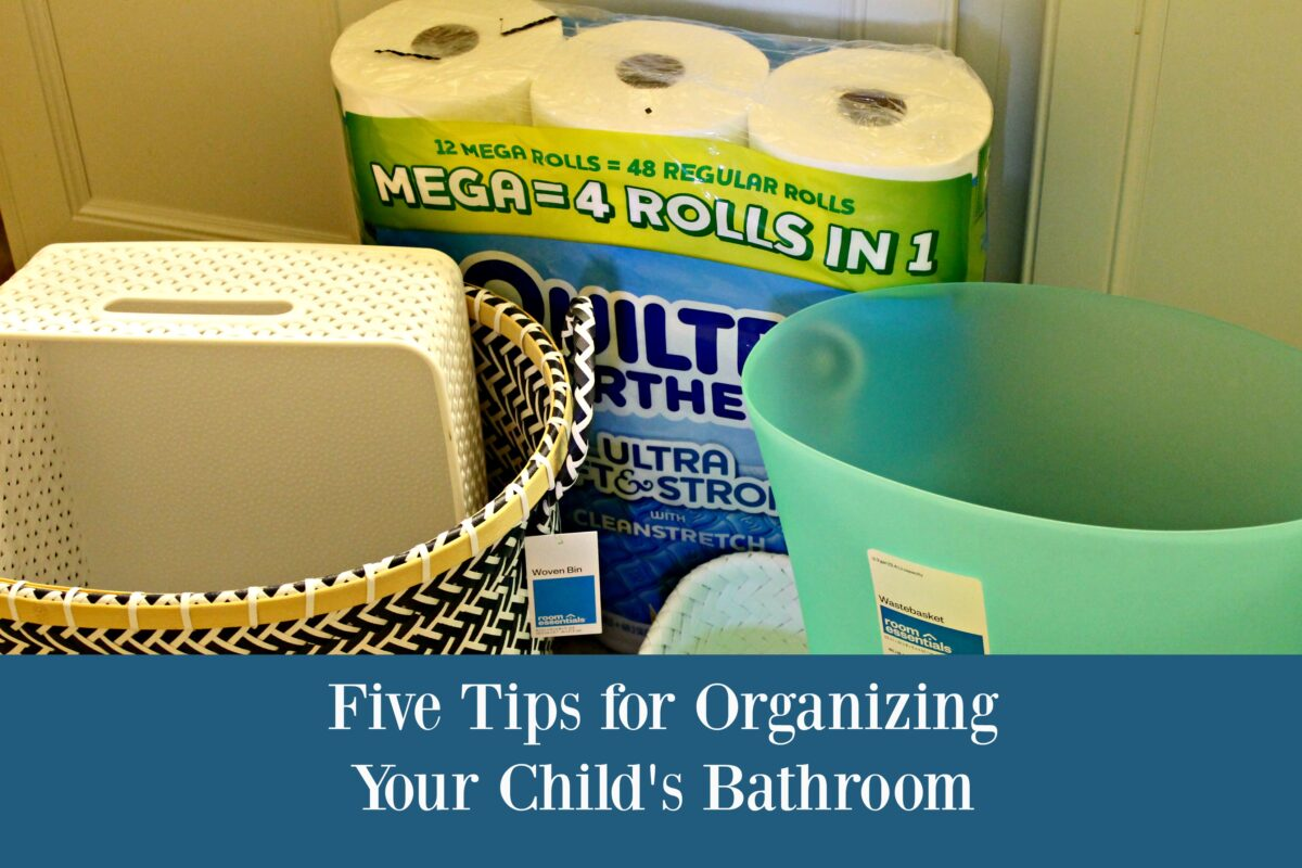 Five Tips for Organizing Your Child's Bathroom