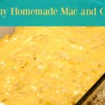 #AD Creamy Homemade Mac and Cheese