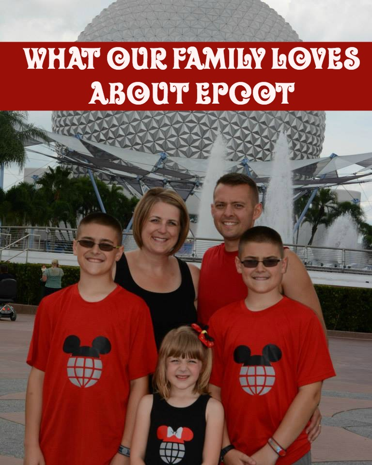What Our Family Loves about Epcot