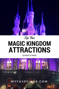 Top Five Magic Kingdom Attractions to Enjoy at Night