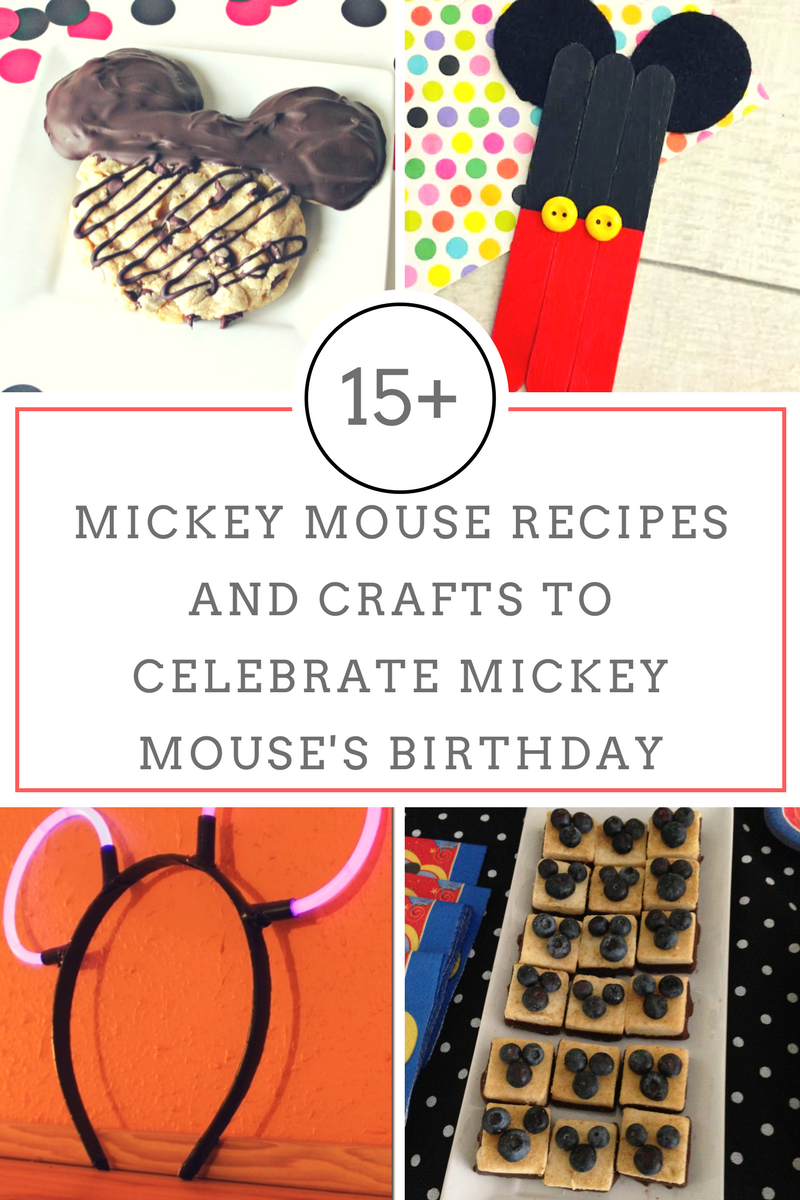 15+ Mickey Mouse Recipes and Crafts