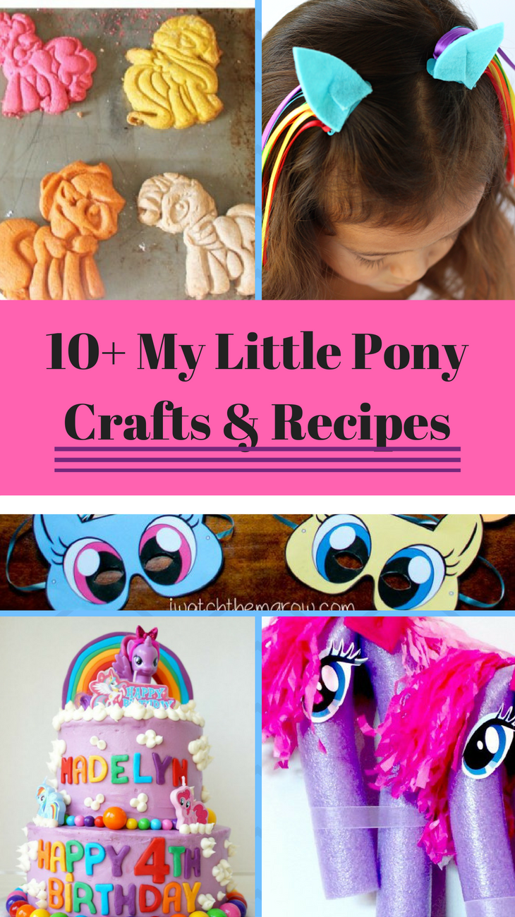 10 My Little Pony Recipes Crafts A Princess And Her Pirates