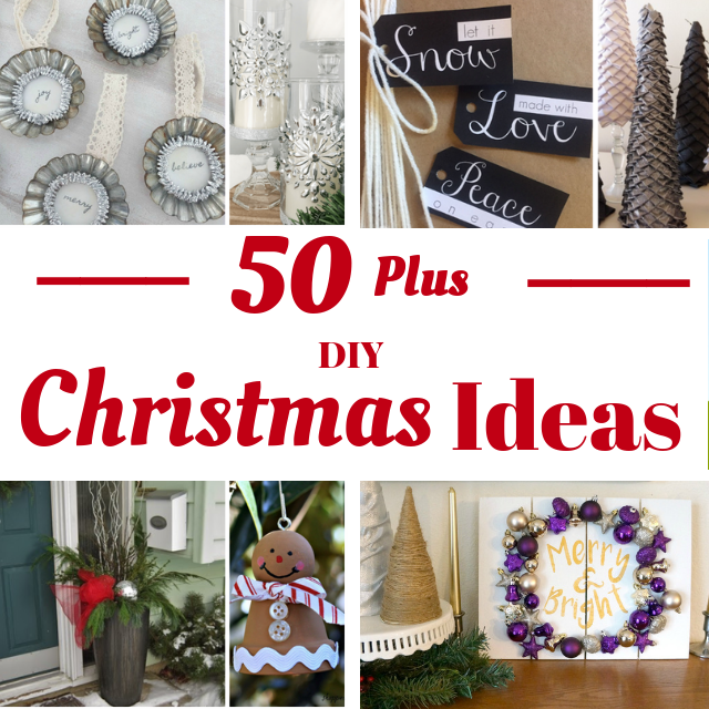 50+ DIY Christmas Ideas