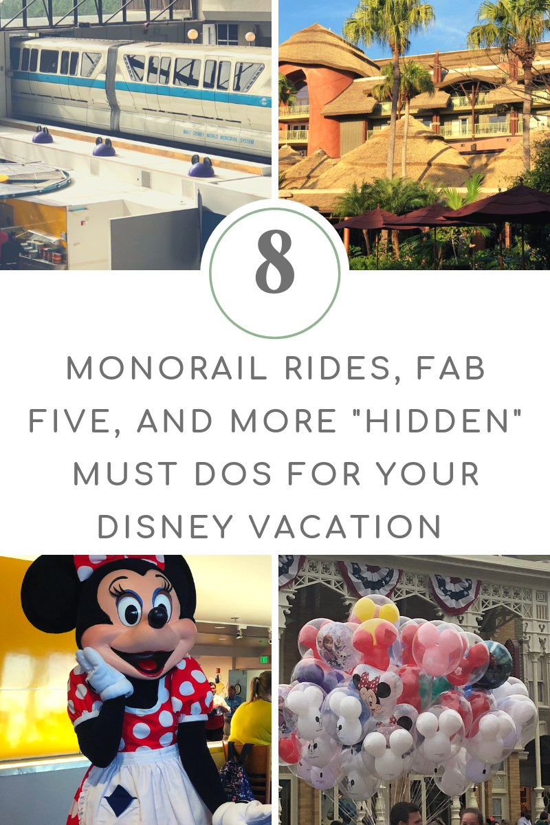 "Monorail Rides, Fab Five, and More ""Hidden"" Must Dos for Your Walt Disney World Vacation"
