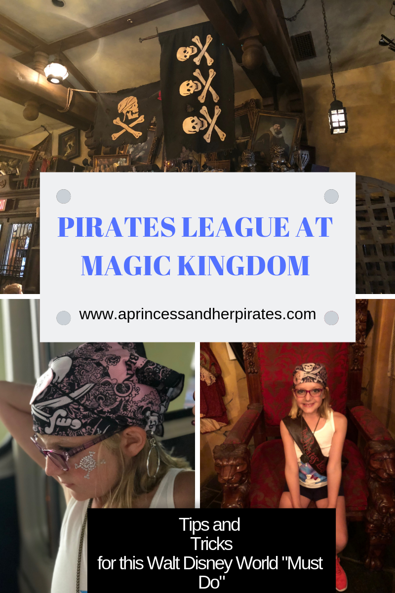 The Pirates League at Magic Kingdom