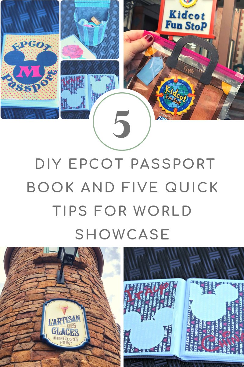 Easy DIY Epcot Passport Book for Walt Disney World & Five Quick Tips for Visiting EPCOT's World Showcase
