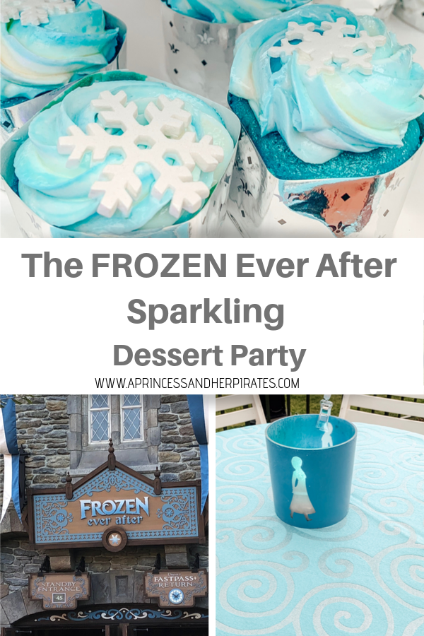 The FROZEN Ever After Sparkling Dessert Party at EPCOT is a unique experience! #disney #disneydining #dessertparty