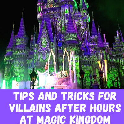 Villains After Hours at Magic Kingdom