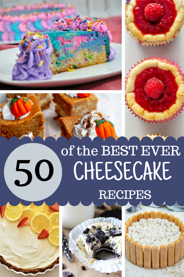 50 of the BEST Cheesecake Recipes #cheesecake #minicheesecakes #dessertrecipes #holidaycheesecake