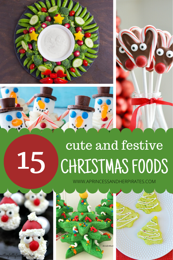 15 Cute and Festive Christmas Foods