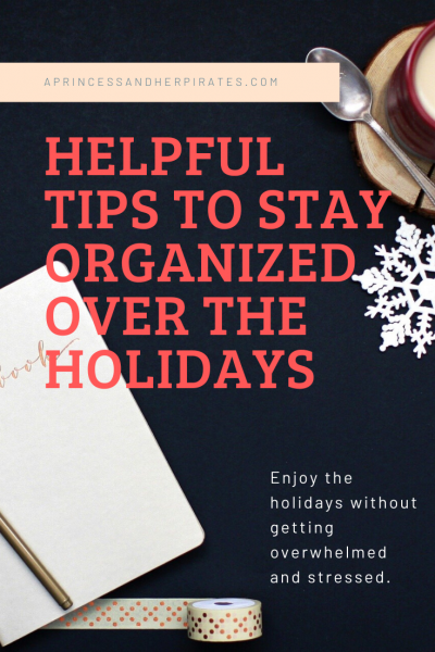 Great tips for staying organized over the holidays! It can be SO busy!