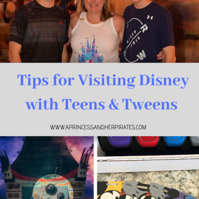 Traveling to Disney with Teens and Tweens