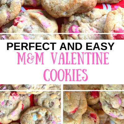 Perfect and Easy M&M Valentine Cookies