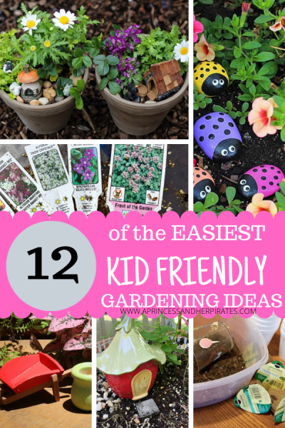 Kid Friendly Gardening Ideas