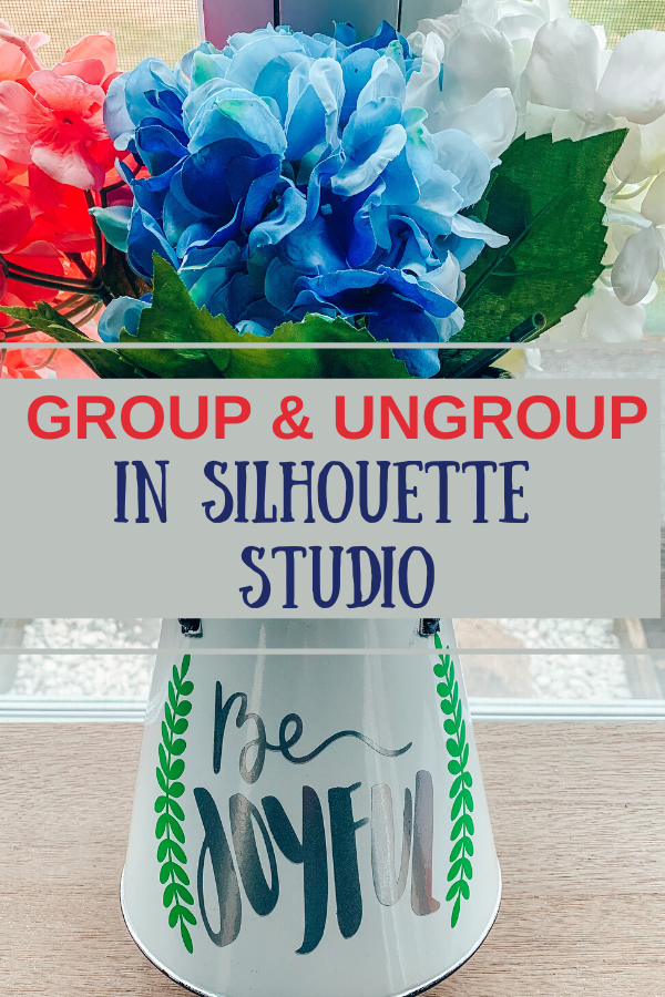 Using Group and Ungroup in Silhouette Cameo