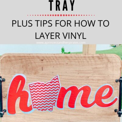 How to Layer Vinyl + How to Make a Summer Serving Tray