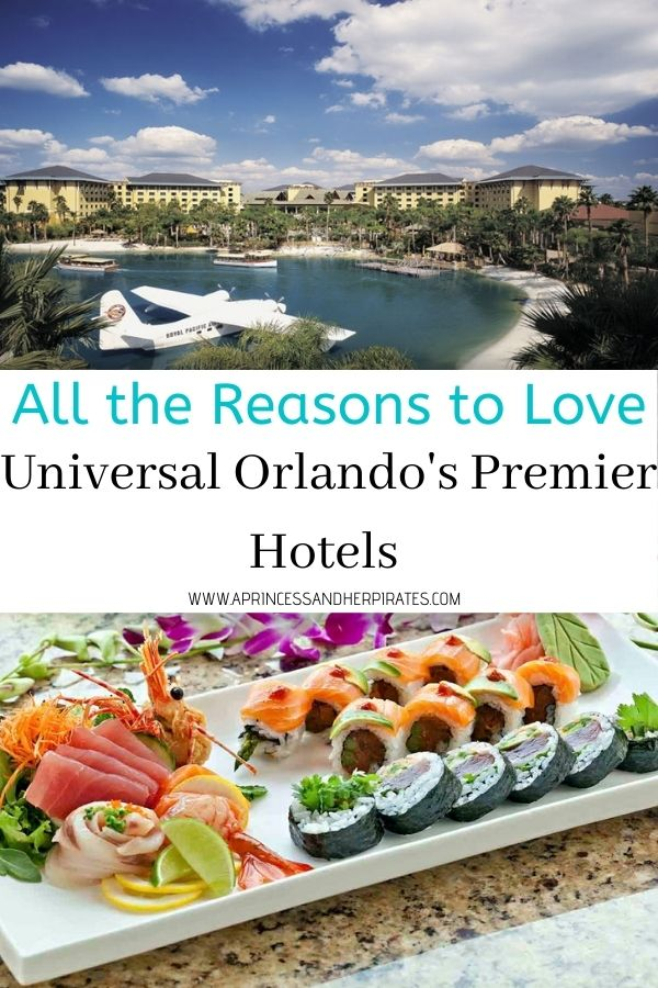 All the Reasons to Love the Universal Orlando Premier Hotels